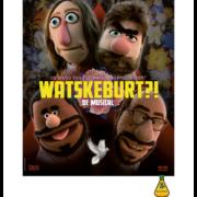 Watskeburt?! - De Musical: poster / foto: persbericht Bos Theaterproducties