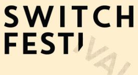 Switch Festival (persbericht)