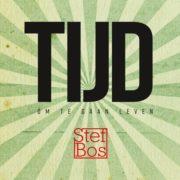 Albumcover 'Tijd, Om Te Gaan Leven' - Stef Bos