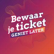 Bewaar je ticket, geniet later - Bron: persbericht The Media Nanny