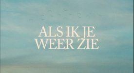 'Als Ik Je Weer Zie' - Acda en De Munnik, Maan, Typhoon (single cover)